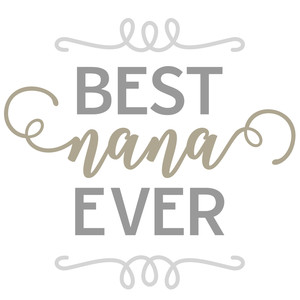 best nana ever