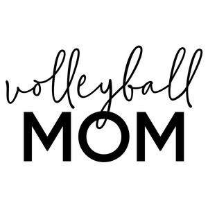 volleyball mom phrase
