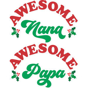 awesome nana/papa