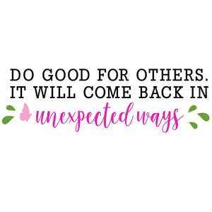 do good for others quote