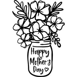 happy mother's day flowers in mason jar