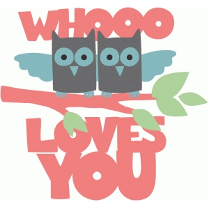 whooo loves you owls