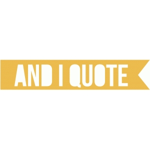 and i quote banner