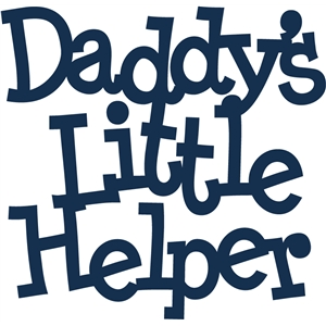 'daddy's little helper' phrase