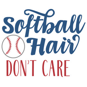 softball hair don't care