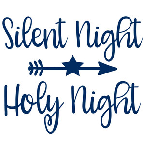 silent night holy night arrow quote