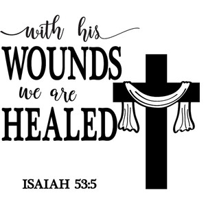 with his wounds healed