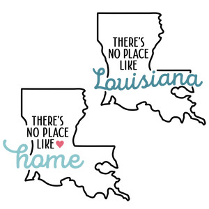there's no place like home - lousiana state