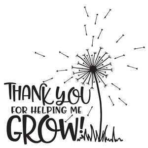thank you for helping me grow dandelion