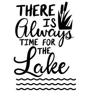 always time for lake