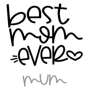best mom-mum ever