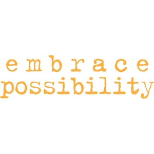 embrace possibility