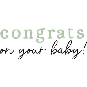 congrats on your baby!