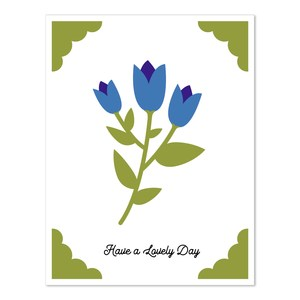 a2 insert card flower have a lovely day