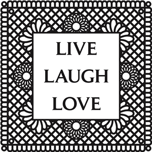 'live laugh love' vinyl phrase