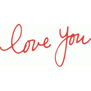 'love you' handwritten phrase