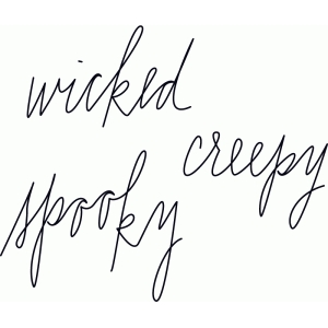 sketch wicked, creepy, spooky halloween words