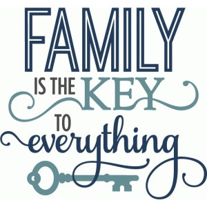 family is the key - phrase