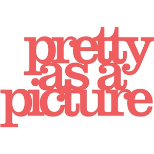 'pretty as a picture' phrase
