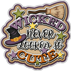 halloween title wicked never looked so cute sticker / die cut