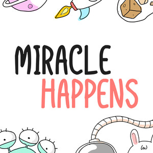 miracle happens font