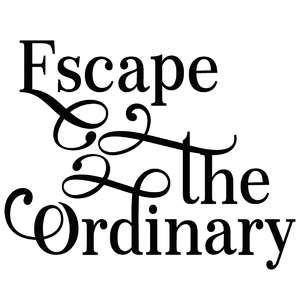 escape the ordinary