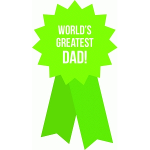 world's greatest dad!