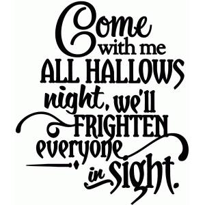 come with me all hallows night - vinyl phrase