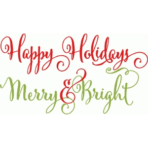 happy holidays and merry & bright