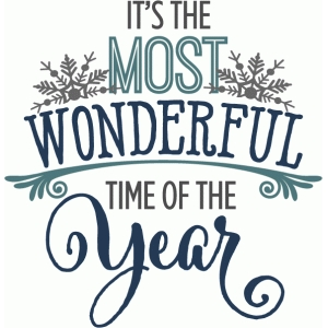 most wonderful time of the year - phrase