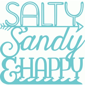 salty, sandy and happy