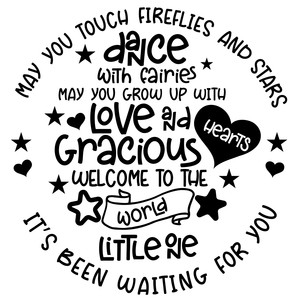 may you touch fireflies and stars - welcome baby