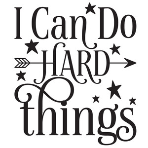 i can do hard things quote