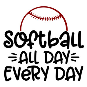softball all day every day