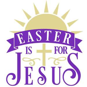 easter is for jesus