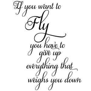 if you want to fly inspirational quote