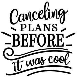 canceling plans before cool