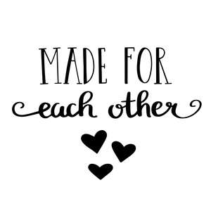 made for each other love quote
