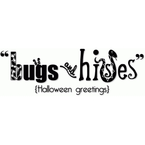 bugs and hisses halloween vinyl sentiment