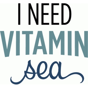 i need vitamin sea phrase