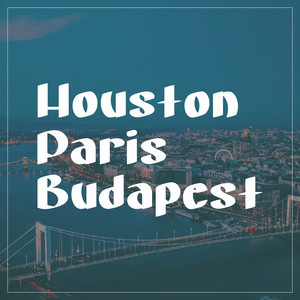 houston paris budapest font