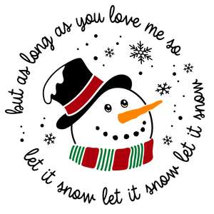 let it snow with snowman round