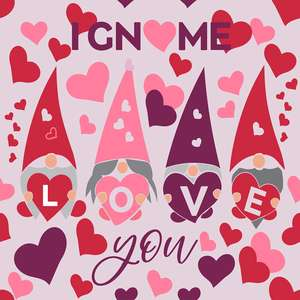 i gnome love you valentine's day pattern