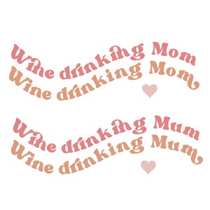wine drinking mom
