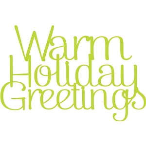 warm holiday greetings