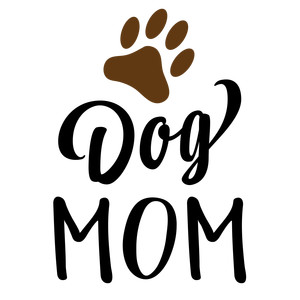 dog mom phrase