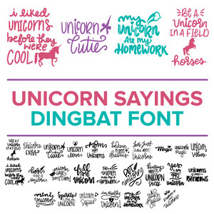 unicorn sayings dingbat font