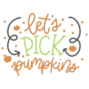 lets pick pumpkins
