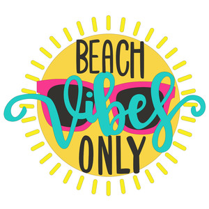 beach vibes only phrase