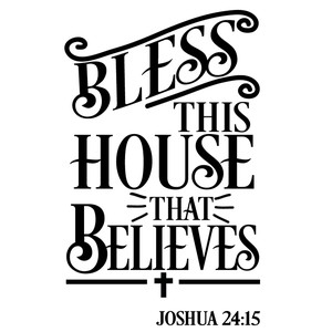 bless house that believes